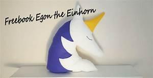 Einhorn Nähen Schnittmuster : freebook egon the einhorn handmade kultur ~ Watch28wear.com Haus und Dekorationen