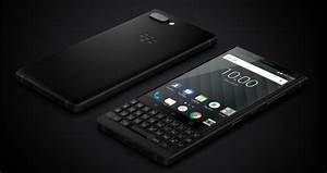 The All-new Blackberry Key2  Images  Price  Qwerty Keyboard  And Everything You Need To Know