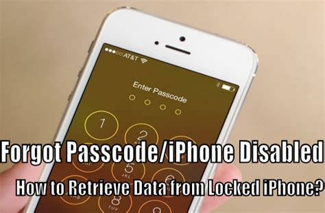 iphone forgot passcode how to recover data from passcode locked iphone