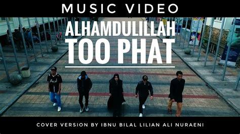 descargar también phat alhamdulillah too