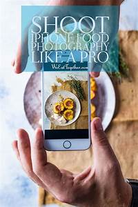 How To Shoot iPhone Food Photography Like A Pro | Iphone food photography, Smartphone food ...