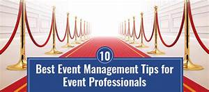 10 Best Event Management Tips for Event Professionals ...