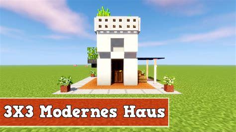 Moderne Kleine Häuser Minecraft by Wie Baut Ein Kleines Modernes Haus In Minecraft