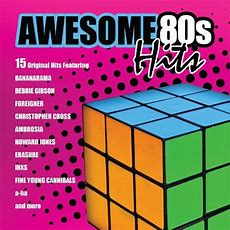 Awesome 80s Hits 15 Original Hits Of The 80s Various