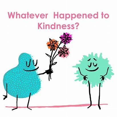 Kindness Stranger Danger Clipart Happened Whatever Acts