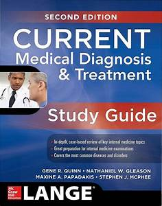 Current Medical Diagnosis And Treatment Study Guide 2nd