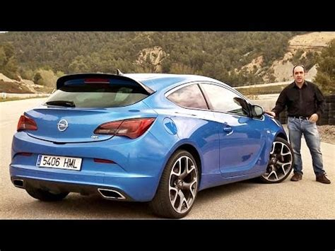 Opel Astra Opc by Opel Astra Opc Prueba Test Review Coches Net