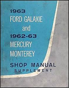 1962 Ford Galaxie Electrical Assembly Manual Reprint
