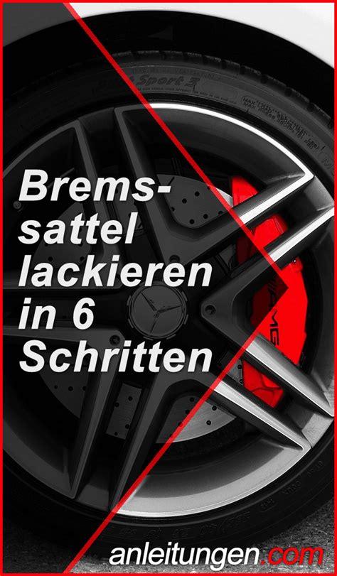 bremssattel lackieren kosten bremssattel lackieren mithilfe dieser anleitung kannst du die bremss 228 ttel an deinem auto in 6