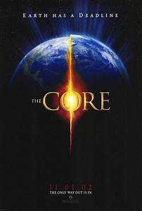 Coeur Designs The Core Movie Poster 1 Of 3 Imp Awards
