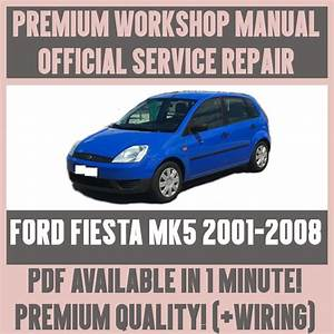 Workshop Manual Service  U0026 Repair Guide For Ford Fiesta