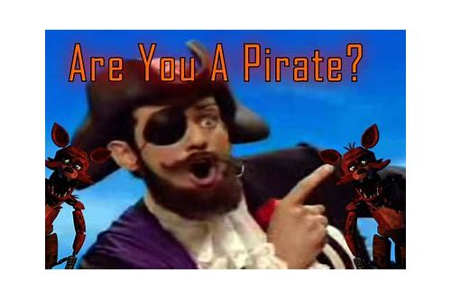 fnaf you are pirate download