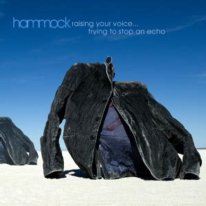 Best Hammock Album by Raising Your Voice Trying To Stop An Echo