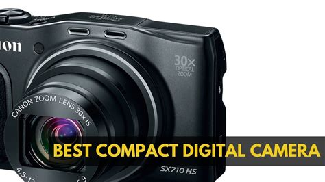 5 Best Compact Digital Camera 2018 ~ In-depth Reviews