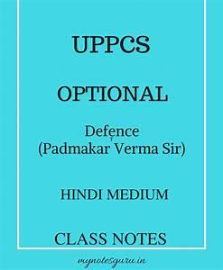 UPPCS Optional – Defence ( Padmakar Verma Sir) – Class ...
