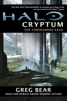 Halo Cryptum The Forerunner Saga #1 By Greg Bear Nook