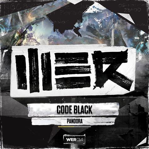 cover art   code black pandora hardstyle lyric