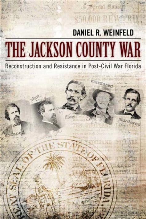 jackson county war reconstruction  resistance