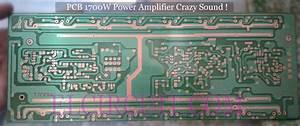 Crazy Sound 1700w Power Amplifier Circuit