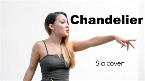 chandelier sia cover chandelier sia cover by meekha