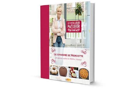 livre de mercotte les meilleures recettes de pâtisseries