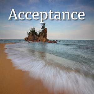 #Acceptance Quo... Daily Acceptance Quotes