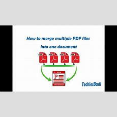 How To Merge Multiple Pdf Files Into One Document Youtube