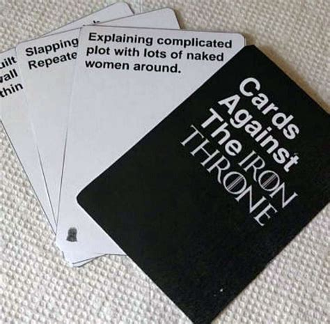 Against The cards against the iron throne dudeiwantthat