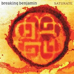 Saturate - Breaking Benjamin