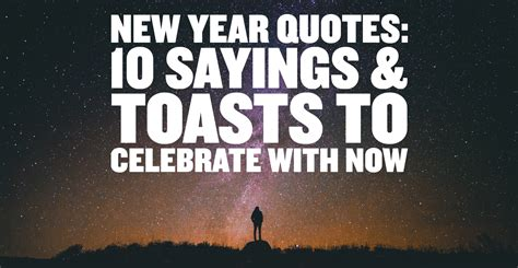 year quotes  sayings toasts  celebrate
