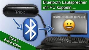 Pc Lautsprecher Bluetooth : bluetooth lautsprecher mit dem pc verbinden youtube ~ Watch28wear.com Haus und Dekorationen