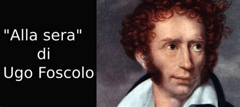 Analisi Testo Foscolo by Alla Sera Di Ugo Foscolo Analisi Testo Studia Rapido