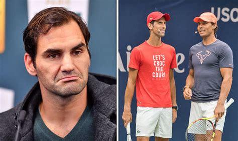 Roger Federer makes Rafael Nadal and Novak Djokovic ...