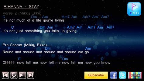 Stay Rihanna Search: Stay [Chord & Lyrics]