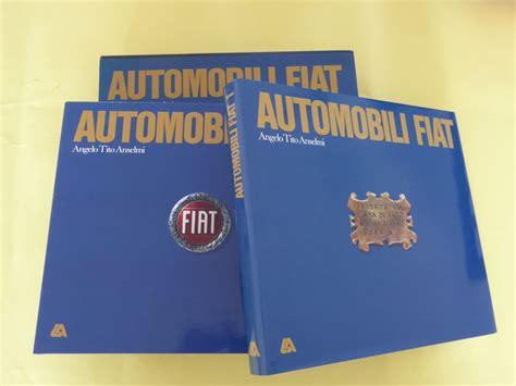 Ansel Fiat by Book Angelo Tito Anselmi Automobili Fiat 1986 Catawiki