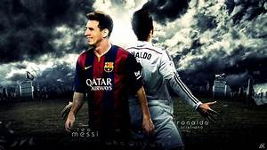 Cristiano Ronaldo Vs Lionel Messi 2017 Wallpapers - HD