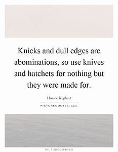 Horace Kephart ... Dull Day Quotes