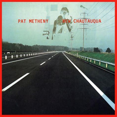 pat metheny greatest hits 28 images pat metheny day trip w christian mcbride antonio reviews