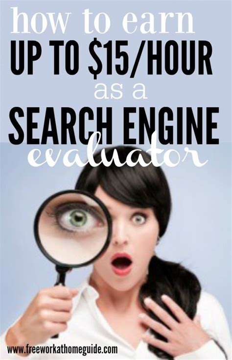 search engine evaluator how to earn up to 15 hour as a search engine evaluator