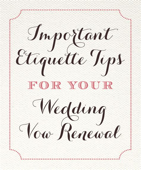 important etiquette tips for your wedding vow renewal