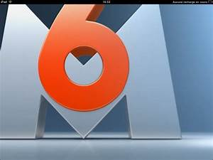 M6 En Direct : m6 disponible en direct et en vod sur l 39 ipad ~ Maxctalentgroup.com Avis de Voitures