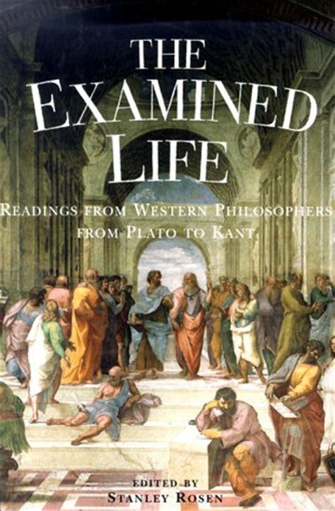 examined life readings  western philosophers