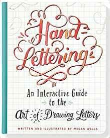 hand lettering an interactive guide to the art of drawing With how to draw lettering book