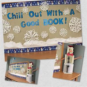 Chill Out With A Good Book  Winter Library Bulletin Board Display With Snowman Made From Books