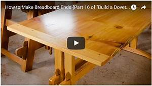 "How to Make Breadboard Ends {Part 16 of ""Build a Dovetail"