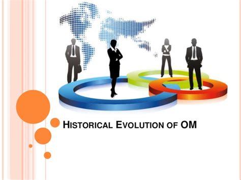 historical evolution  operations management
