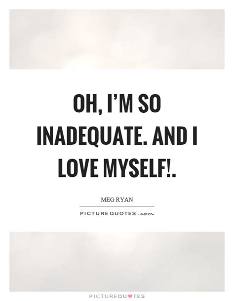 Im So In Love With Myself Quotes