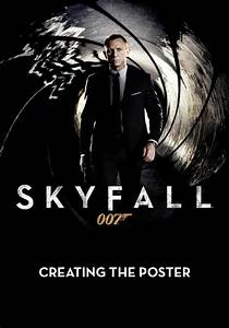 Creating The Poster - Skyfall (Teaser) (Page 1) - Skyfall ...