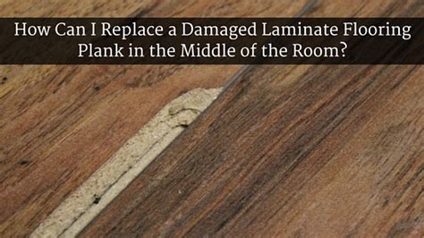 replace laminate floor board how can i replace a damaged laminate flooring plank