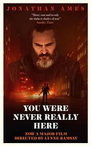 You Were Never Really Here movie poster thumbnail link to detail view